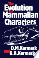 The Evolution of Mammalian Characters