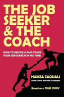 The Job Seeker   The Coach  How to Rescue and Fast Track Your Job Search in No Time