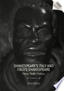 Shakespeare   s Italy and Italy   s Shakespeare