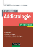 Aide-mémoire - Addictologie - 2e éd.