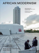 African Modernism. The Architekture of Independence