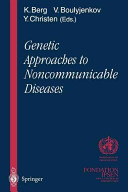 Genetic Approaches to Noncommunicable Diseases