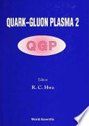 Quark Gluon Plasma 2