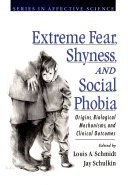 Extreme Fear  Shyness  and Social Phobia