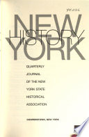 New York History  : Quarterly Journal of the New York State Historical Association , Band 84