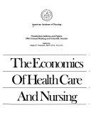 The Economics of Health Care and Nursing