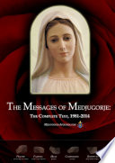The Messages Of Medjugorje The Complete Text 1981 2014