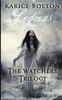 The Watchers Trilogy  Legions