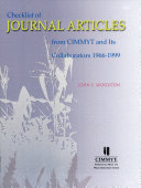 Checklist of Journal Articles from CIMMYT and Its Collaborators, 1966-1999