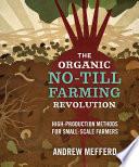 The Organic No Till Farming Revolution