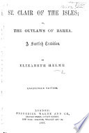 St  Clair of the Isles  or  the outlaws of Barra  A Scottish tradition