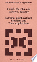 Extremal Combinatorial Problems and Their Applications Book