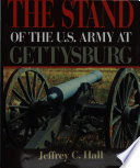 The Stand Of The U S Army At Gettysburg Book PDF