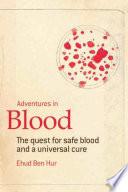 Adventures in Blood