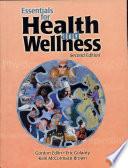"""Essentials for Health and Wellness"" by Gordon Edlin, Eric Golanty, Kelli McCormack Brown"