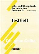 Lehr- und Übungsbuch der deutschen Grammatik – Neubearbeitung