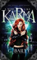 A Name Like Karma  A Urban Fantasy Reverse Harem Romance
