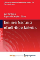 Nonlinear Mechanics of Soft Fibrous Materials