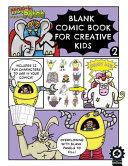 Blank Comic Book for Creative Kids
