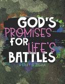 God s Promises for Life s Battles
