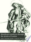 Mendicant wanderers through the streets of London