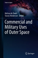 Commercial and Military Uses of Outer Space