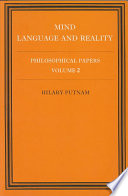 Philosophical Papers: Volume 2, Mind, Language and Reality
