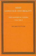 Philosophical Papers  Volume 2  Mind  Language and Reality