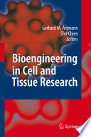 Bioengineering in Cell and Tissue Research Book