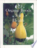 Organic Foods For Health Book PDF