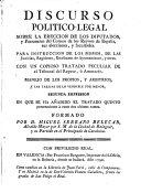 Discurso politico-legal sobre la ereccion de los diputados y personeros del comun de los reynos de España...