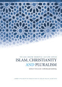 Islam  Christianity and Pluralism