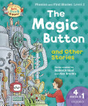 Read with Biff, Chip and Kipper Phonics & First Stories: Level 2: The Magic Button and Other Stories