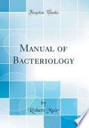 Manual of Bacteriology (Classic Reprint)