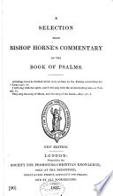 A Selection from Bishop Horne s Commentary on the Books of Psalms