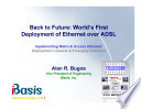 Back to Future: World's First Deployment of Ethernet over ADSL