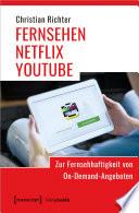 FERNSEHEN - NETFLIX - YOUTUBE