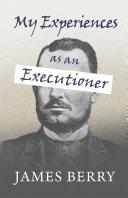 My Experiences as an Executioner Pdf/ePub eBook