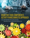 Bioactive Food Components Activity in Mechanistic Approach