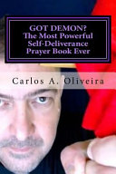 Got Demon  the Most Powerful Self deliverance Prayer Book Ever