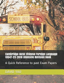 Cambridge IGCSE Chinese Foreign Language  0547 21  2018 Intensive Revision Book