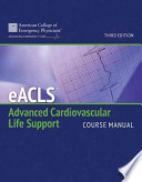 EACLS  : Advanced Cardiovascular Life Support