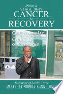 From a Stage III IV Cancer to Recovery Book