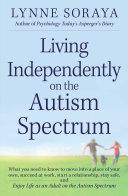 Living Independently on the Autism Spectrum Pdf/ePub eBook