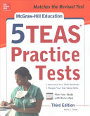 McGraw-Hill Education 5 TEAS Practice Tests, Third Edition