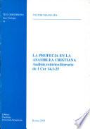 La profezia en la asamblea cristiana. Analisis retorico-literario de 1 Cor. 14,1-25