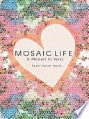 Mosaic Life
