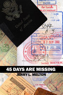45 Days Are Missing