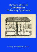 Beware of GUS: Government-University Symbiosis