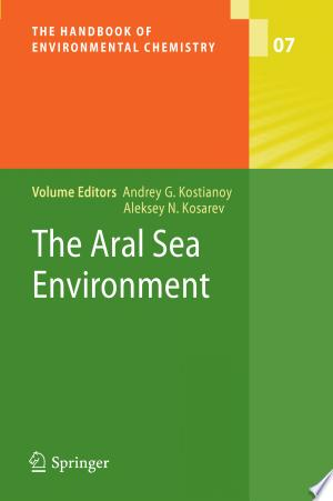Download The Aral Sea Environment Free Books - Read Books